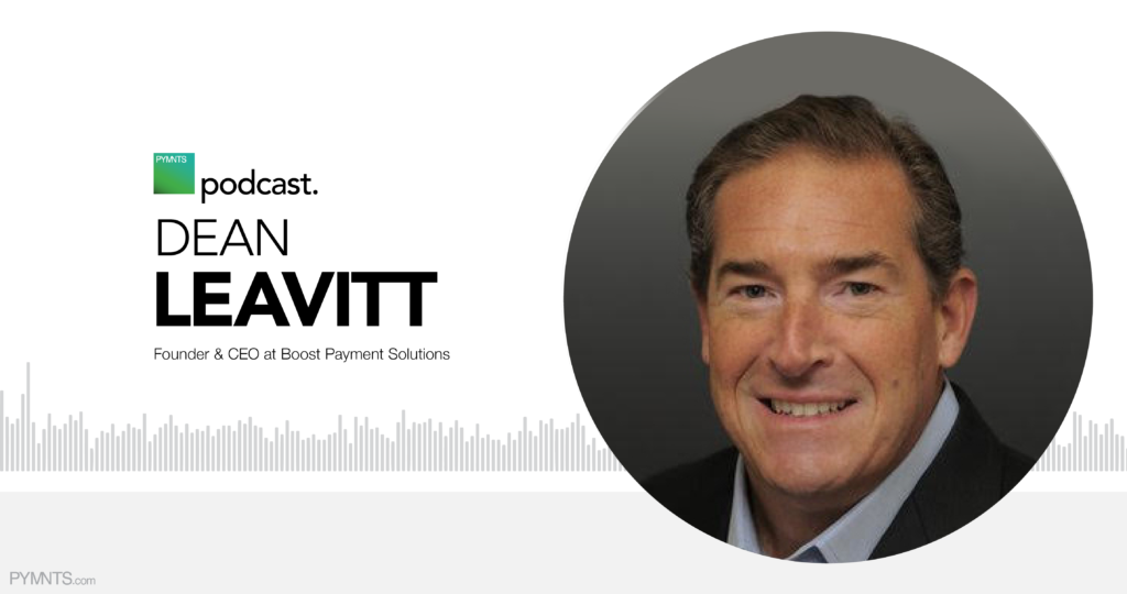 Dean Leavitt Podcast Boost Payment Solutions